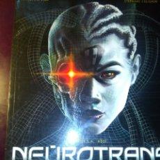 Cómics: NEUROTRANS LA MUERTE NO ES ETERNA. DE VILA Y COLIGNON. EDITORIAL NORMA. AÑO 2006. Lote 190341095