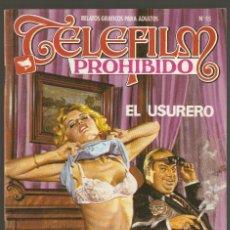 Cómics: TELEFILM PROHIBIDO - Nº 55 - EL USURERO - COMIC EROTICO PARA ADULTOS - ASTRI -. Lote 203092942