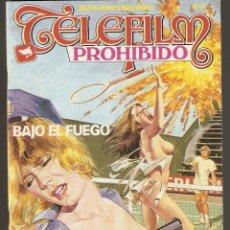 Cómics: TELEFILM PROHIBIDO - Nº 49 - BAJO EL FUEGO - COMIC EROTICO PARA ADULTOS - ASTRI -. Lote 203094818