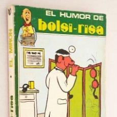 Cómics: EL HUMOR DE BOLSI - RISA *** EL MIRON *** NÚMERO 1. Lote 206340268