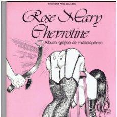 Cómics: * ROSE MARY CHEVROTINE * PRODUCCIONES EDITORIALES 1982 * ALBUM EXCELENTE *. Lote 243965550