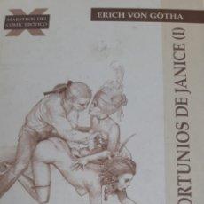 Cómics: LOS INFORTUNIOS DE JANICE (I) ERICH VON GÖTHA. MAESTROS DEL CÓMIC ERÓTICO. LA CUPULA 2010. Lote 210824015