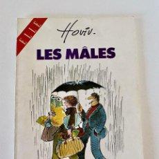 Cómics: LES MALES-HOVIV-EDITORIAL JUPILLES-LA B.D. DE ELLE-1982-EN FRANCES. Lote 220078596