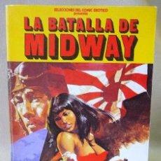Cómics: LA BATALLA DE MIDWAY - COMIC EROTICO - AÑO 1977. Lote 235426835