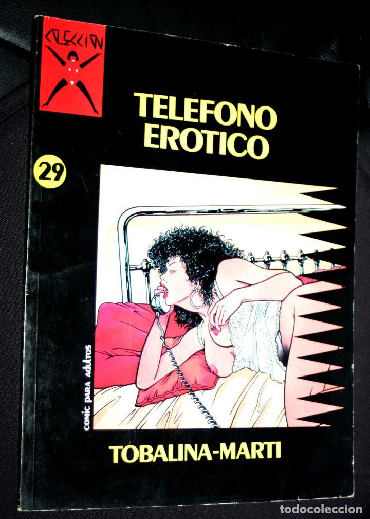 Cómics: COMIC PARA ADULTOS: Colección X, nº29 : TELEFONO EROTICO.( TOBALINA / MARTI ) - Foto 3 - 245593600