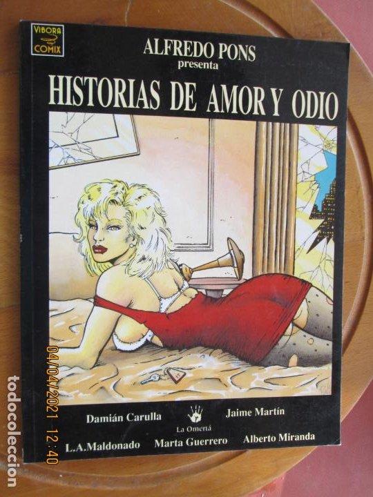 HISTORIAS DE AMOR Y ODIO - ALFREDO PONS -LA CÚPULA - VIBORA COMIX 1991 (Coleccionismo para Adultos - Comics)
