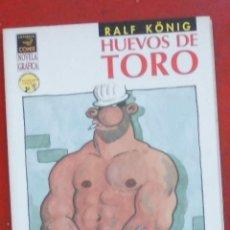 Cómics: HUEVOS DE TORO 5ª EDICIÓN. RALF KÖNIG. Lote 262666370