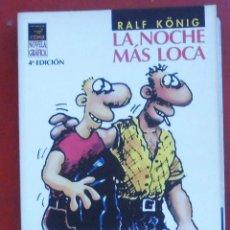 Cómics: LA NOCHE MÁS LOCA. RALF KÖNIG. Lote 262676660