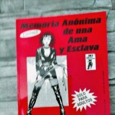 Cómics: REVISTA BONDAGE: MEMORIA ANONIMA DE UNA AMA Y ESCLAVA. COLECCION BIZARRE Nº 1.AÑO 1989. Lote 263691915