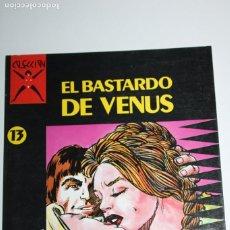 Fumetti: COMIC PARA ADULTOS: COLECCIÓN X, Nº13 : EL BASTARDO DE VENUS.(CARVI/MARAU). Lote 275073038