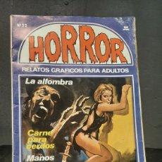 Cómics: COMIC HORROR NUMERO 22 RELATOS GRAFICOS PARA ADULTOS LA ALFOMBRA CARNE PARA CERDOS. Lote 290925998