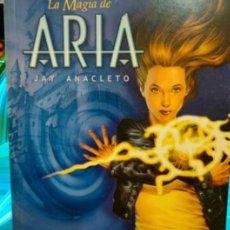 Cómics: LA MAGIA DE ARIA.BRIAN HOLGUN.J.ANACLETO. Lote 294820233