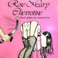 Cómics: ROSE & CARY CHEVROTINE. ADULTOS 1982. Lote 294821028