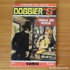 """Cómics: DOSSIER """"S"""" 1 ORGIA EN PARIS. E.S. EDITOR 1980. Lote 296763333"""