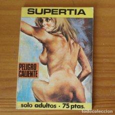 Cómics: SUPERTIA 2 PELIGRO CALIENTE. E.S. EDITOR 1979. Lote 296763408