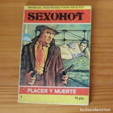 Cómics: SEXOHOT 1 PLACER Y MUERTE. E.S. EDITOR 1979. Lote 296763428