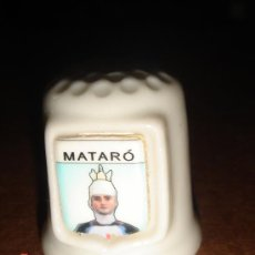 Coleccionismo de dedales: DEDAL CERAMICA MATARO. SERIE CIUDADES. Lote 24034908