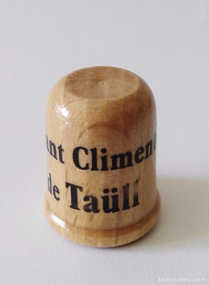 Coleccionismo de dedales: DEDAL DE MADERA SANT CLIMEMT DE TAüLL - segunda mano - Foto 2 - 110695247