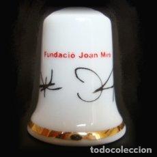 Coleccionismo de dedales: DEDAL PORCELANA - FUNDACIÓ JOAN MIRÓ. Lote 245189300