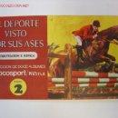Coleccionismo deportivo: ALBUM EL DEPORTE VISTO POR SUS ASES - EQUITACION E HIPICA - CHOCOSPORT/NESTLE - 1967. Lote 10128033