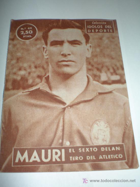 IDOLOS DEL DEPORTE Nº 49 MAURI (1959),MEDIDAS 16X12 CTMOS (Coleccionismo Deportivo - Álbumes otros Deportes)