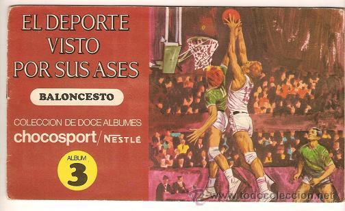 0031 -EL DEPORTE VISTO POR SUS ASES Nº 3 - CHOCOSPORT NESTLE - BALONCESTO - COMPLETO - 1967 (Coleccionismo Deportivo - Álbumes otros Deportes)