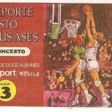 Coleccionismo deportivo: 0031 -EL DEPORTE VISTO POR SUS ASES Nº 3 - CHOCOSPORT NESTLE - BALONCESTO - COMPLETO - 1967. Lote 26163882