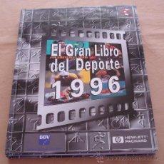 Coleccionismo deportivo: EL GRAN LIBRO DEL DEPORTE 1996. Lote 26495269