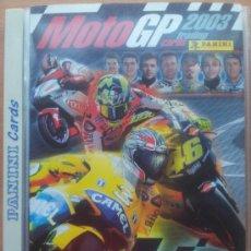 Coleccionismo deportivo: ALBUM ARCHIVADOR COLECCION COMPLETA MOTOGP PANINI - MOTO GP 2003 - ROSSI LORENZO STONER PEDROSA . Lote 34528500