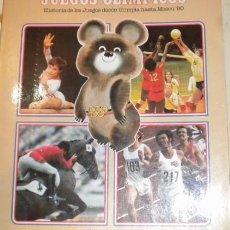 Coleccionismo deportivo: JUEGOS OLÍMPICOS -HISTORIA DE LOS JUEGOS CDESDE OLIMPIA HASTA MOSCU 80 - COLACAO. Lote 34643348