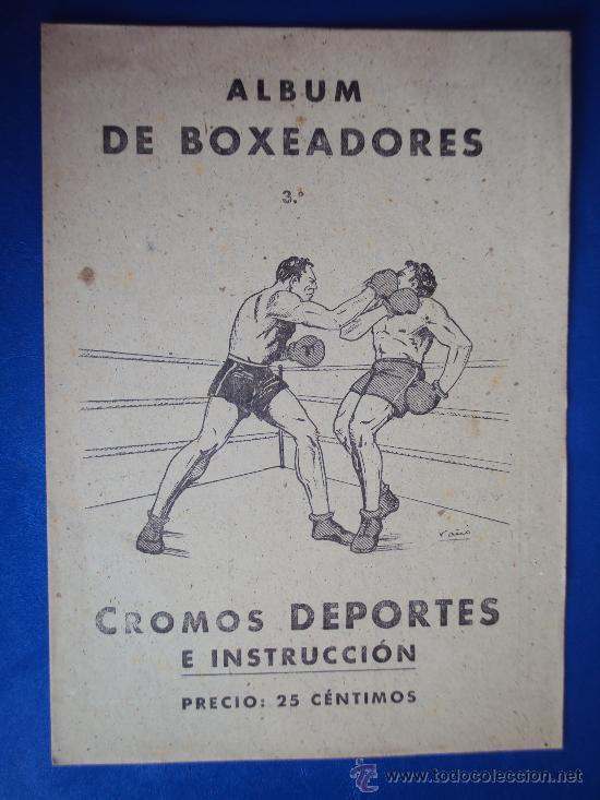 (AL-103)ALBUM CROMOS DE BOXEADORES Nº3 DEPORTES E INSTRUCCIÓN. VALENCIANA 1941(COMPLETO) (Coleccionismo Deportivo - Álbumes otros Deportes)