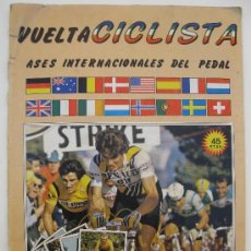 Coleccionismo deportivo: ÁLBUM VUELTA CICLISTA - ASES INTERNACIONALES DEL PEDAL - CHOCOLATES HUESO - MERCHANTE - AÑO 1983.. Lote 38724237