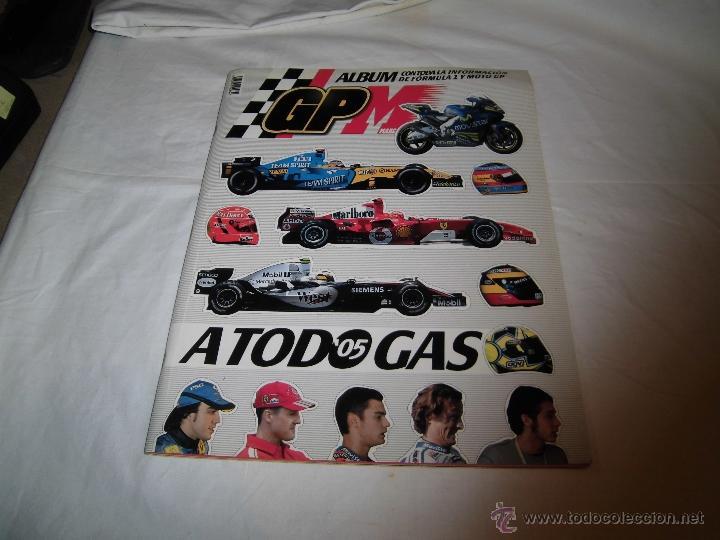 A TODO GAS 2005 ALBUM GP MARCA CON TODA LA INFORMACION DE LA FORMULA 1.-LE FALTAN 14 CROMOS (Coleccionismo Deportivo - Álbumes otros Deportes)