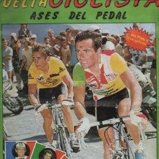 Coleccionismo deportivo: VUELTA CICLISTA ASES DEL PEDAL - COMPLETO - ORIGINAL - B 9. Lote 42207936
