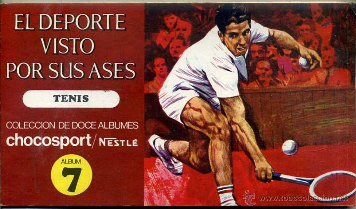 EL DEPORTE VISTO POR SUS ASES Nº 7 TENIS - CHOCOSPORT NESTLÉ 1967 (Coleccionismo Deportivo - Álbumes otros Deportes)