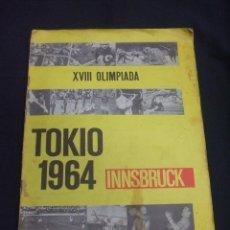 Coleccionismo deportivo: ALBUM DE CROMOS - TOKIO 1964 INNSBRUCK - XVIII OLIMPIADA - A FALTA DE 21 CROMOS - CROSAL - . Lote 50439374