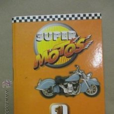 Coleccionismo deportivo: SUPER MOTOS ÁLBUM 1 (VER FOTOS). Lote 51194863
