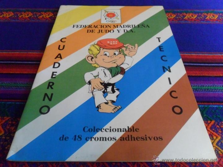 JUDO APRENDE JUGANDO Y CUADERNO TÉCNICO COMPLETO. FED. MADRILEÑA. RAROS. REGALO KARATE ED. ARA 1980. (Coleccionismo Deportivo - Álbumes otros Deportes)