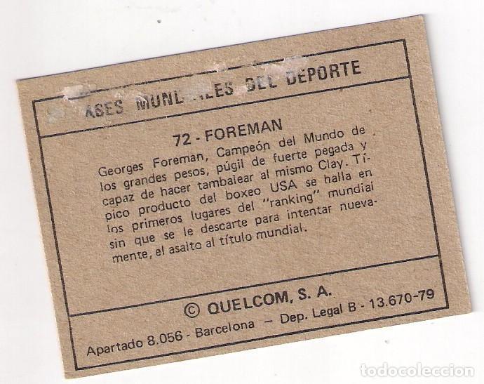Coleccionismo deportivo: GEORGES FOREMAN, BOXEO, ASES MUNDIALES DEL DEPORTE Nº 72 PEQUEÑO - Foto 2 - 73891555