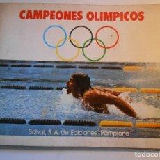 Coleccionismo deportivo: CAMPEONES OLIMPICOS. SALVAT 1973. ALBUM DE CROMOS COMPLETO. 340 GRAMOS.. Lote 75201271