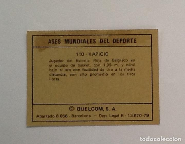 Coleccionismo deportivo: KAPICIC, BALONCESTO, ASES MUNDIALES DEL DEPORTE Nº 110 GRANDE - Foto 2 - 77260565