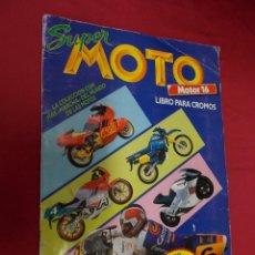 Coleccionismo deportivo: ALBUM DE CROMOS INCOMPLETO. SUPER MOTO. MOTOR 16. EDICIONES ESTE. CONTIENE 159 CROMOS.. Lote 90685545
