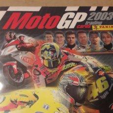 Coleccionismo deportivo: ALBUM MOTO GP 2003 COMPLETO 100%. Lote 104538450