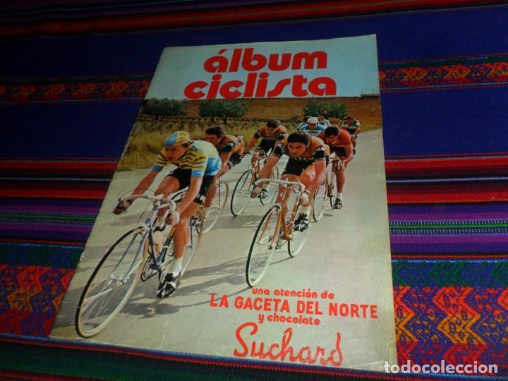 BUEN ESTADO CON CUPÓN, ÁLBUM CICLISTA COMPLETO. SUCHARD Y LA GACETA DEL NORTE 1973. DIFÍCIL. (Coleccionismo Deportivo - Álbumes otros Deportes)