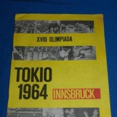 Coleccionismo deportivo: XVIII OLIMPIADA TOKIO 1964 INNSBRUCK , COMPLETO Y EN BUEN ESTADO , EDT CROSAL BARCELONA 1965. Lote 117113679