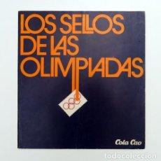 Coleccionismo deportivo: ALBUM 1976 LOS SELLOS DE LAS OLIMPIADAS. COLA CAO COLACAO. COMPLETO. DEPORTES. Lote 120958699