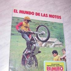 Coleccionismo deportivo: ÁLBUM DE CROMOS COMPLETO: EL MUNDO DE LAS MOTOS. BIMBO, 1975. BULTACO. MOTOCICLISMO. GRAN FORMATO. +. Lote 121499059