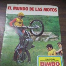 Coleccionismo deportivo: ALBUM VACIO. EL MUNDO DE LAS MOTOS. COLECCION DEPORTIVO- CULTURAL BIMBO. VER FOTOS. 1975.. Lote 125686599