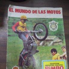 Coleccionismo deportivo: ALBUM COMPLETO. EL MUNDO DE LAS MOTOS. COLECCION DEPORTIVO- CULTURAL. BIMBO. 42 X 30 CM.. Lote 126526723