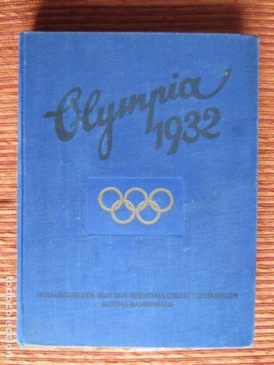 1932-JUEGOS OLÍMPICOS OLIMPIADA LOS ANGELES, ÁLBUM CON MÁS DE 200 CROMOS. COMPLETO Y ORIGINAL. (Coleccionismo Deportivo - Álbumes otros Deportes)